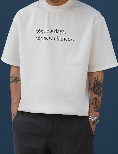 365 new days,new chances. 1/2 (2color)